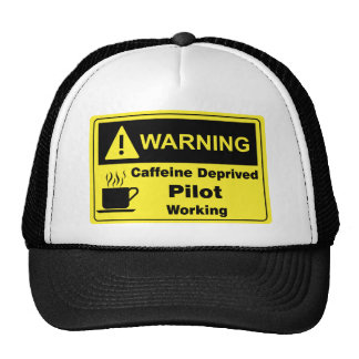 Caffeine Warning Pilot Trucker Hat