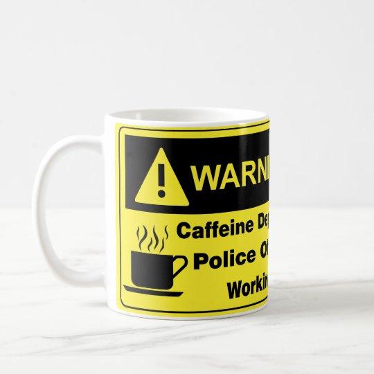 Caffeine Warning Police Officer Coffee Mug