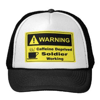 Caffeine Warning Soldier Trucker Hat