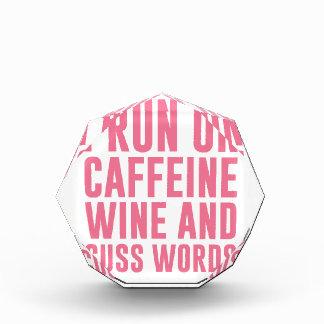 Caffeine Wine & Cuss Words Acrylic Award