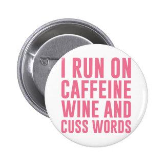 Caffeine Wine & Cuss Words Button