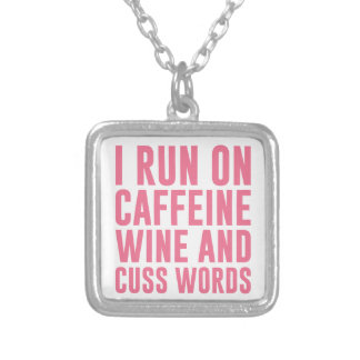 Caffeine Wine & Cuss Words Silver Plated Necklace