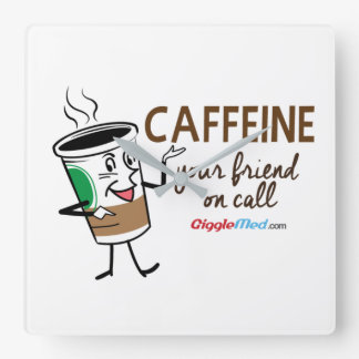 Caffeine, Your Friend on Call Square Wall Clock