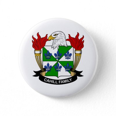 Cahill Family Crest Pinback Buttons by coatsofarms