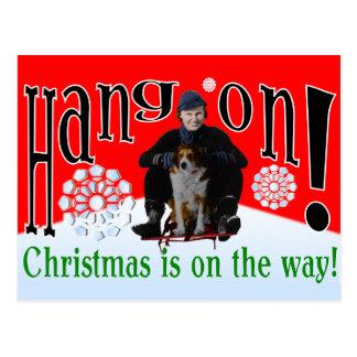 ¡Caída encendido! ¡El navidad está en la manera! P Postal