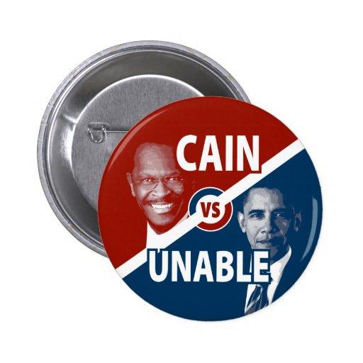 Cain vs Unable Herman Cain Campaign Button