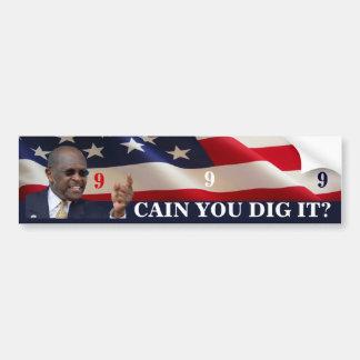 Cain You Dig It? Bumper Sticker