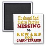 Cairn Terrier  & Husband Missing Reward For Cairn Magnets