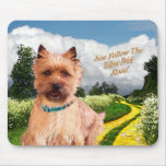 Cairn Terrier Just Follow yellow Brick Road Mousepads