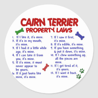 CAIRN TERRIER Property Laws 2 Classic Round Sticker