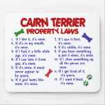 CAIRN TERRIER Property Laws 2 Mouse Mat