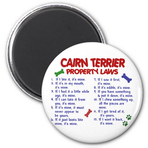CAIRN TERRIER Property Laws 2 Refrigerator Magnets