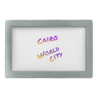 Cairo world city, colorful text art belt buckle