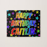 "[ Thumbnail: ""Caitlin"" First Name, Fun ""Happy Birthday"" Jigsaw Puzzle ]"