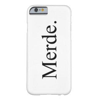 Caja del teléfono de Merde Iphone 6/6s para los Funda Para iPhone 6 Barely There