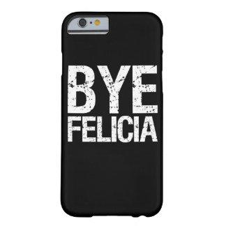 Caja divertida del teléfono de Felicia del adiós Funda De iPhone 6 Barely There