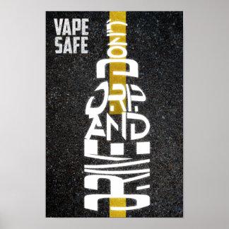 Caja fuerte de Vape - no gotee y no conduzca Posters