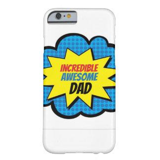 Caja impresionante increíble del teléfono del papá funda barely there iPhone 6