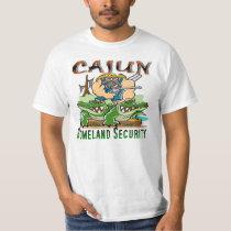 Cajun Homeland Security T-Shirt