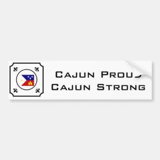 Cajun Proud Cajun Strong Bumper Sticker