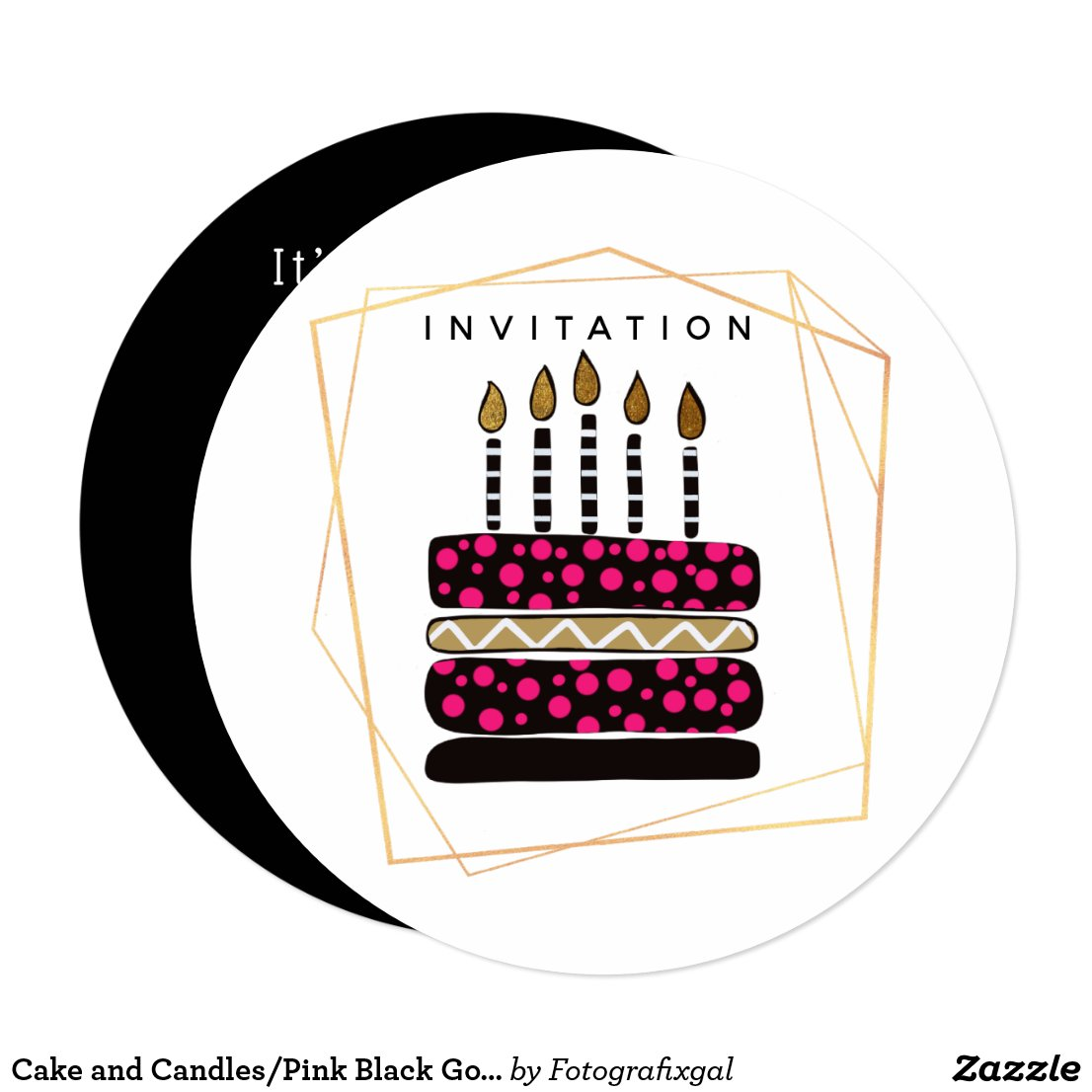 Cake and Candles/Pink Black Gold/Circular Party Invitation