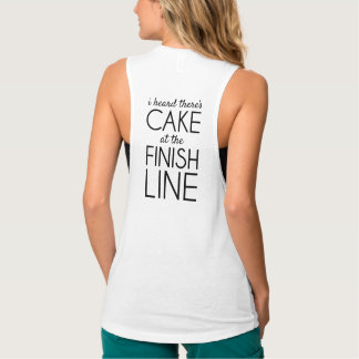 Cake at the Finish Line Runner's Tank
