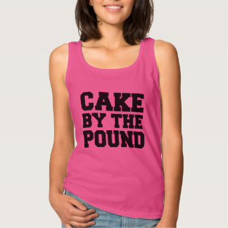 Cake by the pound funny women's shirt