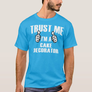 Cake Decorator - Tshirt
