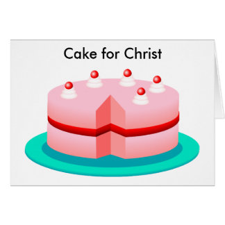 Cake for Christ Greeting Card