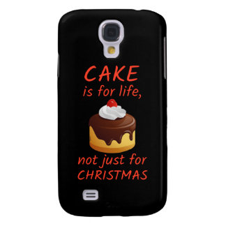 'Cake Is For Life...' Galaxy S4 Cover