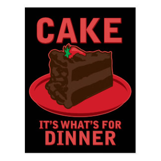 Cake It s What s For DInner Post Cards