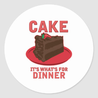 Cake, It's What's For DInner Classic Round Sticker