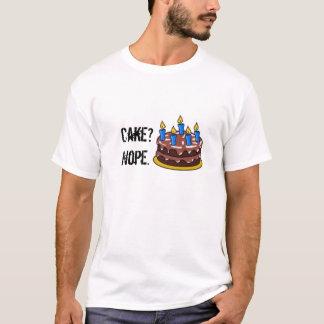 Cake? Nope. T-Shirt