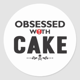 Cake Obsessed Round Stickers