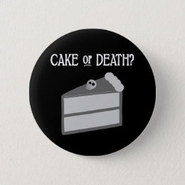 Cake or Death? Button