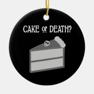 Cake or Death? Ceramic Ornament