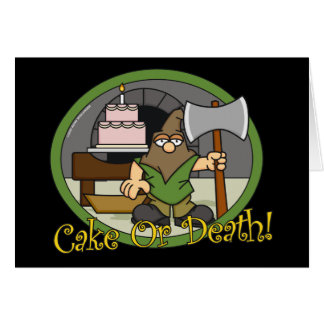 Cake or Death Greeting Cards