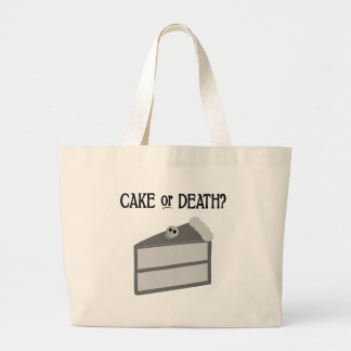 Cake or Death? Large Tote Bag