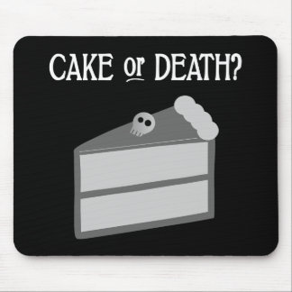 Cake or Death? Mouse Pads