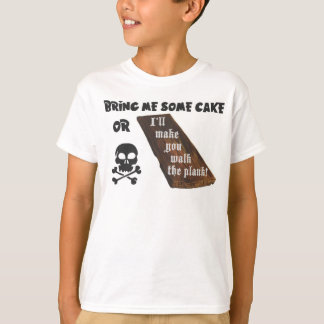 Cake or Plank - your choice T-Shirt
