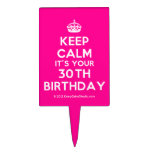[Crown] keep calm it's your 30th birthday  Cake Picks