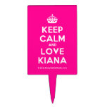 [Crown] keep calm and love kiana  Cake Picks