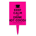 [Cup] keep calm and drink hot cocoa  Cake Picks