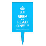 [Crown] be reem and read on!!!!!!  Cake Picks