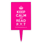 [Crown] keep calm and read p.y.t  Cake Picks