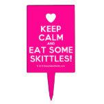 [Love heart] keep calm and eat some skittles!  Cake Picks