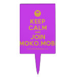 [Smile] keep calm and join moko.mobi  Cake Picks