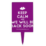 [Two hearts] keep calm and we will be back soon  Cake Picks