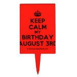 [Crown] keep calm my birthday august 3rd  Cake Picks