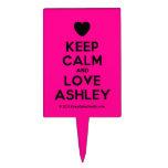 [Love heart] keep calm and love ashley  Cake Picks